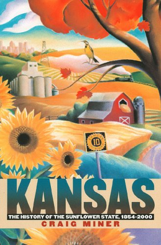 Kansas: History of the Sunflower State