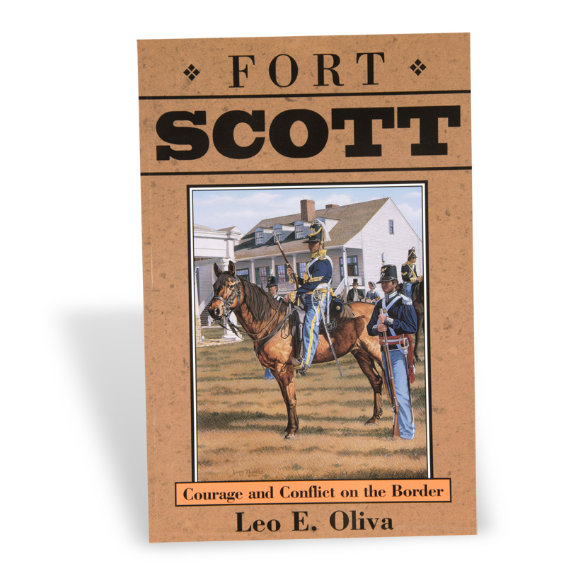 Fort Scott: Courage and Conflict on the Border