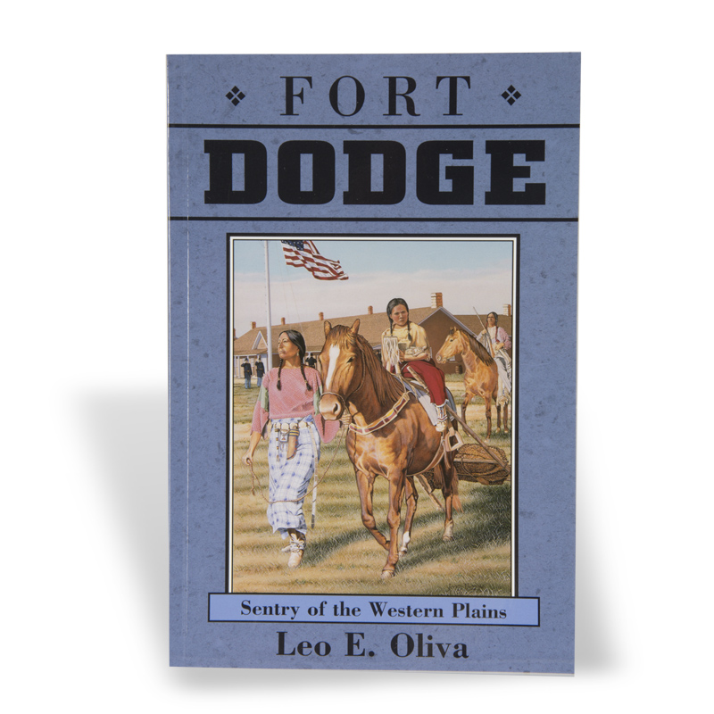 Fort Dodge: Sentry of the Western Plains