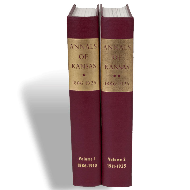 Annals of Kansas 1886-1925 v 1 & 2