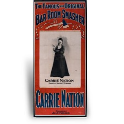Poster: Carrie Nation
