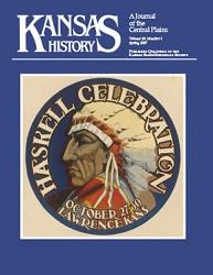 Kansas History - Vol. 30, No. 1