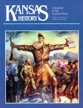 Kansas History - Vol. 27, No. 1-2,SPR SUMMER 2004