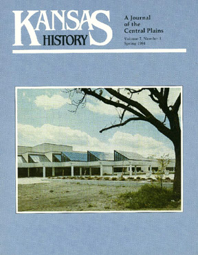 Kansas History - Vol. 07, No. 1,SPRING 1984