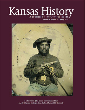 Kansas History - Vol. 36, No. 1,SPRING 2013
