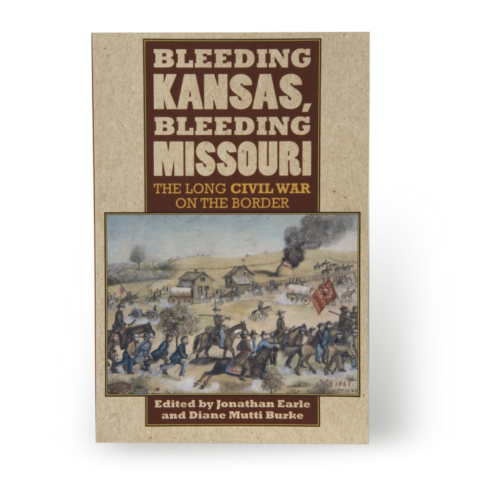 Bleeding Kansas, Bleeding Missouri: The Long Civil War on Bo