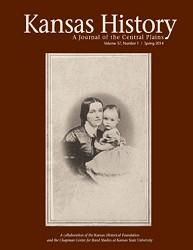 Kansas History - Vol. 37, No. 1