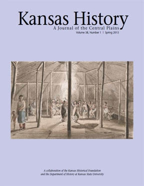 Kansas History - Vol. 38, No. 1,SPRING 2015
