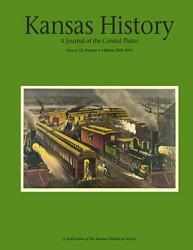 Kansas History - Vol. 32, No. 4