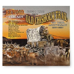 Songs & Tales of the Old Chisholm Trail CD