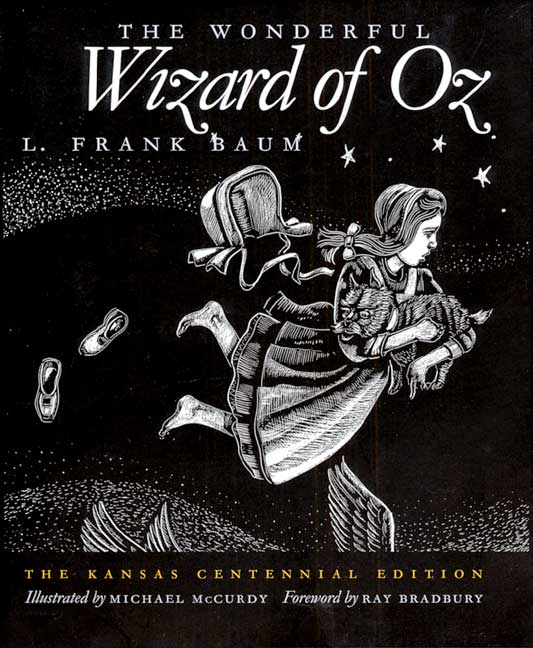 The Wonderful Wizard of Oz: The Kansas Centennial Edition