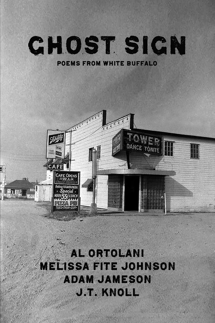 Ghost Sign: Poems from White Buffalo