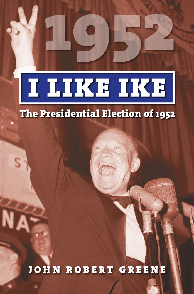 I Like Ike: The Presidential Election of 1952