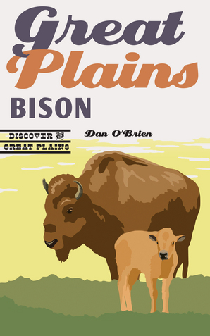 Great Plains Bison,9780803285774