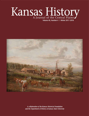 Kansas History - Vol. 40, No. 4,WINTER 2017-2018