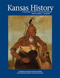 Kansas History - Vol. 41, No. 1