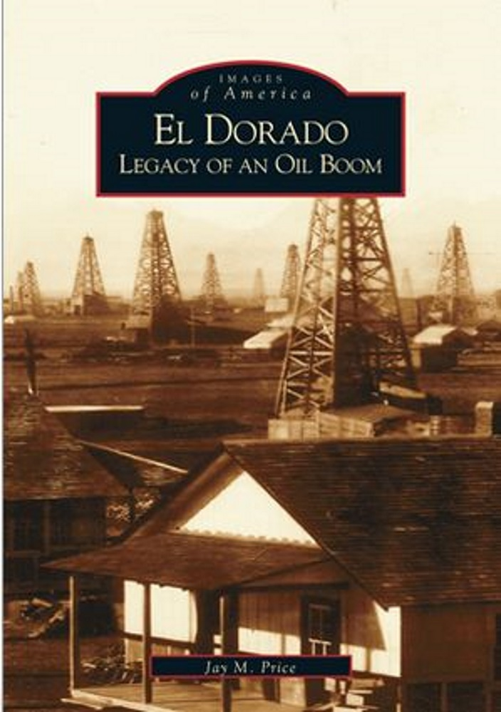 El Dorado: Legacy of an Oil Boom
