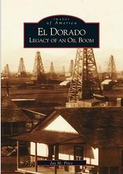 El Dorado: Legacy of an Oil Boom