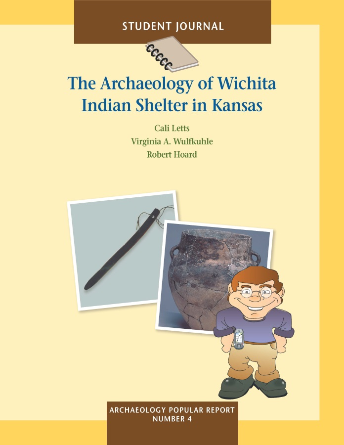 Project Archeology- Wichita Indian Shelter in KS - Journal