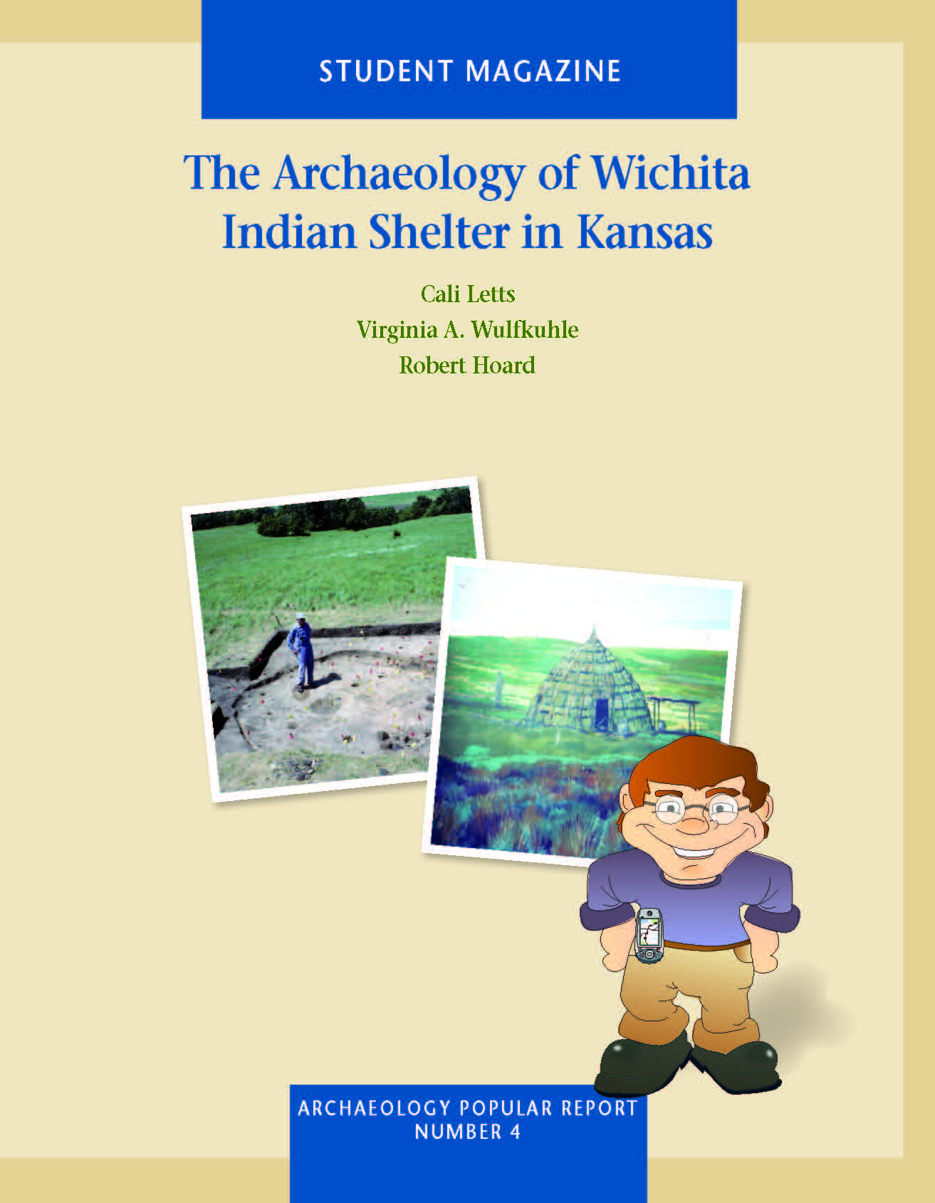 Project Archaeology- Wichita Indian Shelter in KS - Magazine