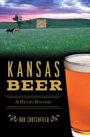 Kansas Beer: A Heady History,05-02-B9