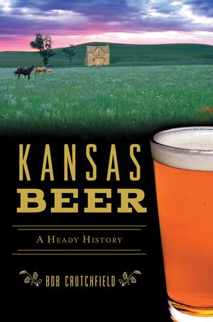 Kansas Beer: A Heady History,05-02-B9