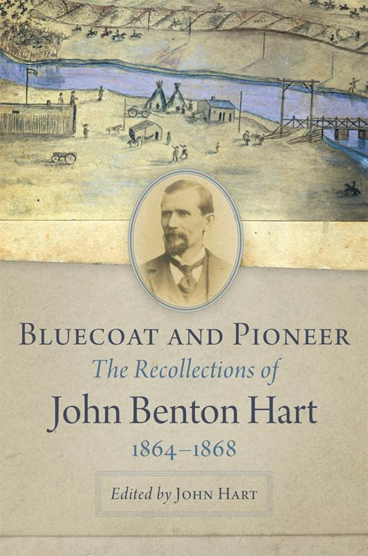 Bluecoat and Pioneer John Hart,9780806161754